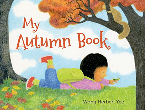 My Autumn Book por Wong Herbert Yee epub