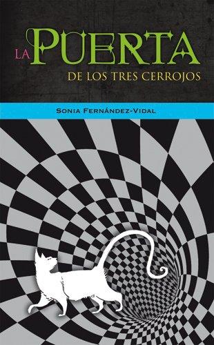 La Puerta De Los Tres Cerrojos (La Galera joven) por Sonia Fernández-Vidal