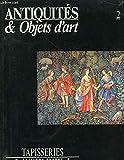Antiquités et objets d'art II tapisseries