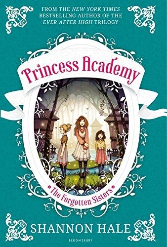 Princess Academy: The Forgotten Sisters por Shannon Hale