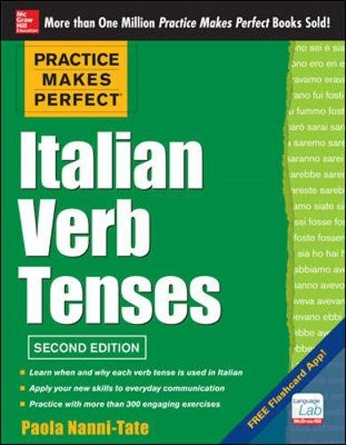 Practice Makes Perfect Italian Verb Tenses: With 300 Exercises + Free Flashcard App - Ds Flashcard