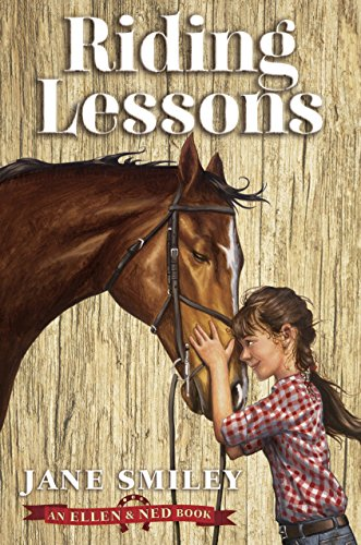 Riding Lessons (An Ellen & Ned Book)