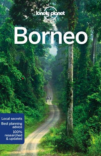 Borneo (Lonely Planet Travel Guide)