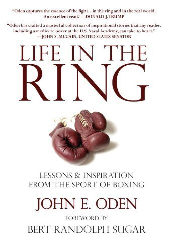 life-in-the-ring-lessons-and-inspiration-from-the-sport-of-boxing-including-muhammad-ali-oscar-de-la