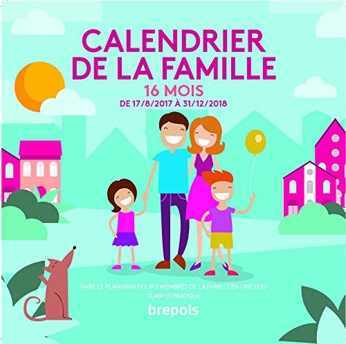 Brepols - 1 Calendrier Planning Familiale 16 Mois - Du 17-08-2017 au 31-12-2018 - 30x30cm