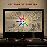 Everything is Ok by Servers