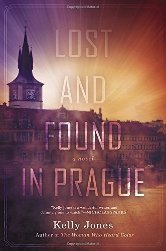 Lost and Found in Prague by Kelly Jones (2015-01-06)