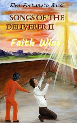 songs-of-the-deliverer-ii-faith-wins