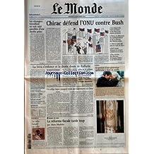 MONDE (LE) [No 18245] du 24/09/2003 - LES ETRANGERS TRAVAILLANT AU NOIR SONT PASSIBLES D'UNE DOUBLE PEINE SAUVETAGE D'ALSTOM - UN ENTRETIEN AVEC LE PDG, PATRICK KRON TRAMWAY A PARIS - POLEMIQUE ENTRE DELANOE ET COPE AFFAIRE ALEGRE - VERS LA DISCULPATION DE MARC BOURRAGUE REPORTAGE - PISCINES POUR DAMES TENDANCES - LE VELO BOUDE EN VILLE CHIRAC DEFEND L'ONU CONTRE BUSH LA SECU S'ENFONCE ET LA DROITE DOUTE DE RAFFARIN PLUS DE 22 MILLIARDS D'EUROS DE DEFICITS EN 2003-2004 LE GOU
