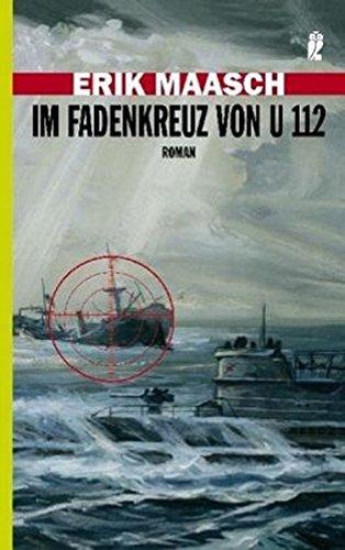 Im Fadenkreuz von U 112 (Ein Arne-Thomsen-Roman, Band 3)