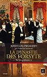 Histoire des Forsyte I - La dynastie des Forsyte, tome 1 : Le propriétaire par Galsworthy