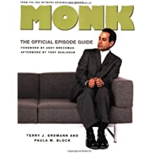 Monk: The Official Episode Guide by Terry J. Erdmann (2006-06-27)