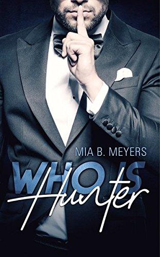 Buchseite und Rezensionen zu 'Who is Hunter' von Mia B. Meyers