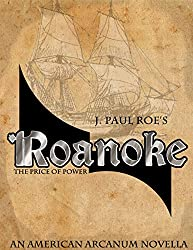 Roanoke: The Price of Power (English Edition)