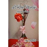 La Rose Morose: Recueil de