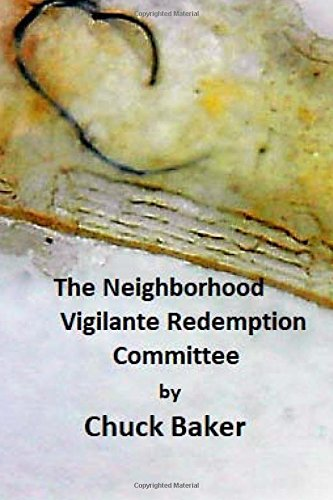 Price comparison product image The Neighborhood Vigilante Redemption Committee: A Documentary about the Effects of Survelliance Technology on an American Family: Volume 1 (Controlled In America)