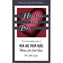 Healing the Past (Healing the Heart Series)
