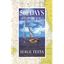 500 Days: Around the World on a 12 Foot Yacht (English Edition)