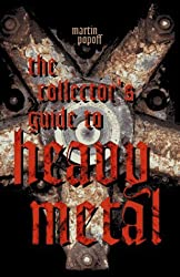 The Collector's Guide to Heavy Metal with CD (Audio) by Martin Popoff (1997-06-24)