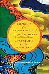 Treasures of the Thunder Dragon: A Portrait of Bhutan