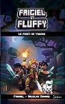 Frigiel et Fluffy, tome 3 : La Forêt de Varogg par Digard