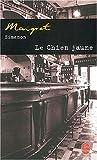 Le Chien jaune de Georges Simenon (2 janvier 2003) Poche
