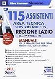 115 assistenti area tecnica Servizio NUE 112. Regione Lazio (G.U. 27-2-2018, n. 17). Manuale per la preparazione alle prove preselettiva, scritta e orale. Con espansione online