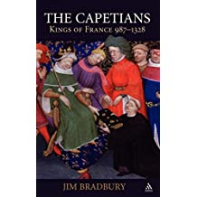 The Capetians: Kings of France 987 - 1328