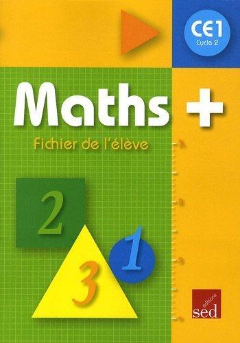 Maths plus CE1, cycle 2 : Fichier de l'élève de Alain Dausse (1 septembre 2009) Broché