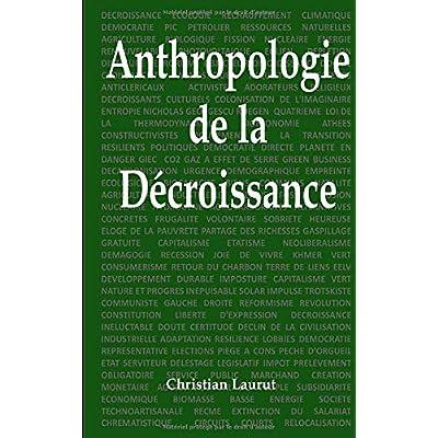 Anthropologie de la décroissance: Causerie en 5 parties et 66 questions