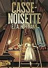 Casse-Noisette et le Roi des Rats par Hoffmann