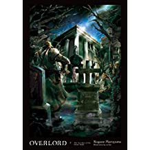 Overlord, Vol. 7 (light novel): The Invaders of the Great Tomb
