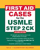 First Aid Cases for the USMLE Step 2 CK, Second Edition (First Aid USMLE) (English Edition)