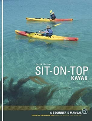 Sit-on-top Kayak: A Beginner's Manual by Pesda Press