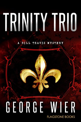 trinity-trio-the-bill-travis-mysteries-book-14