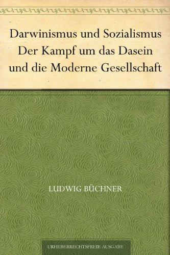 darwinismus-und-sozialismus-der-kampf-um-das-dasein-und-die-moderne-gesellschaft-german-edition