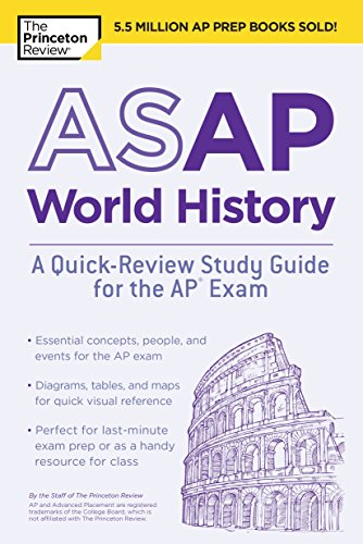 ASAP World History: A Quick-Review Study Guide for the AP Exam (College Test Preparation) (Ap World History Study)