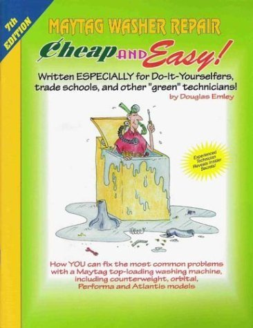 maytag-washer-repair-for-do-it-yourselfers-cheap-and-easy-by-douglas-emley-2003-11-04