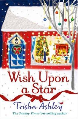 [(Wish Upon a Star)] [Author: Trisha Ashley] published on (November, 2013)