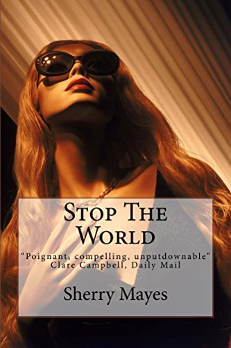 "ebook: Stop The World: ""Poignant, compelling and absolutely unputdownable"" Clare Campbell, Daily Mail (B019BOXL8S)"