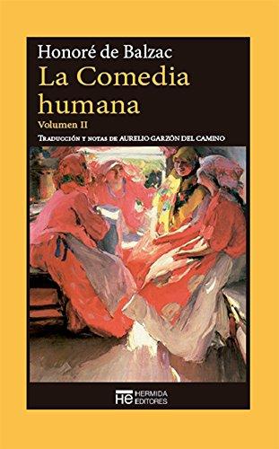 La Comedia humana. Volumen II: Escenas de la vida privada