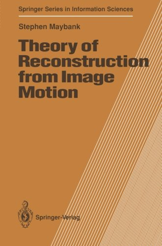 theory-of-reconstruction-from-image-motion-springer-series-in-information-sciences
