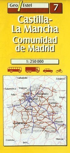 07: Castilla-la Mancha, Comunidad De Madrid Road Map 1:250, 000 (Main routes) Revised Edition by Geo Estel published by SGIT Geoestel SA (2005)