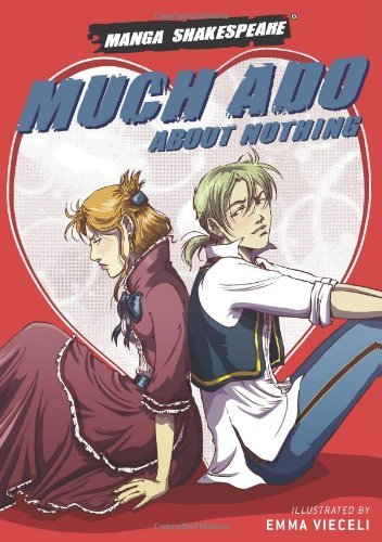 Manga Shakespeare: Much Ado About Nothing by Emma Vieceli (2009-05-21)