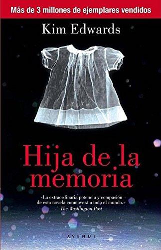 Hija de la memoria (NARRATIVAS, Band 226)
