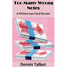 Too Many Wrong Notes: A Whitecross Yard Murder
