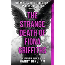 The Strange Death of Fiona Griffiths (Fiona Griffiths 3) by Harry Bingham (2015-03-26)