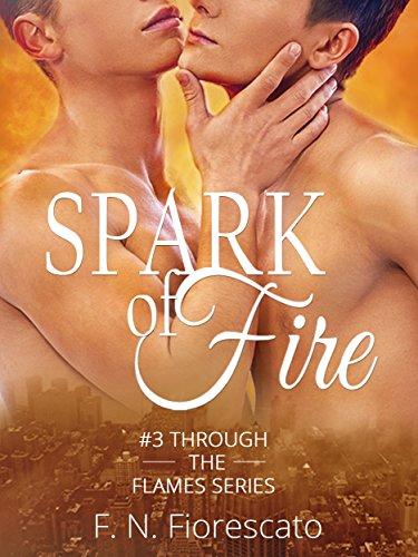 F.N. Fiorescato - Through the flames Vol.03. Spark of Fire (2017)