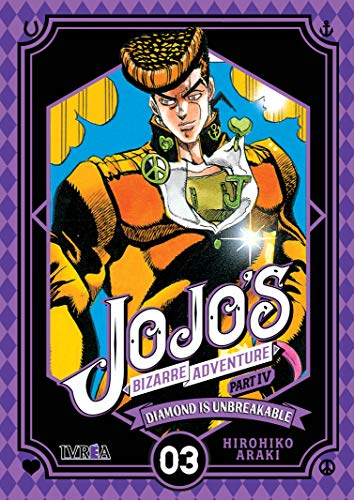 Jojo's bizarre adventure parte 4: Diamond is unbreakable - Número 03 por Hirohiko Araki