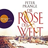 Die Rose der Welt - Peter Prange